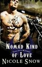 Nomad Kind of Love: Prairie Devils MC Romance by Nicole Snow (Paperback, 2014)