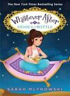 Genie in a Bottle (Whatever After #9) by Sarah Mlynowski (Hardback, 2016)
