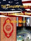 The Complete Infidel's True Guide to the Real Koran by Faisal by MR Faisal Fahim (Paperback / softback, 2014)