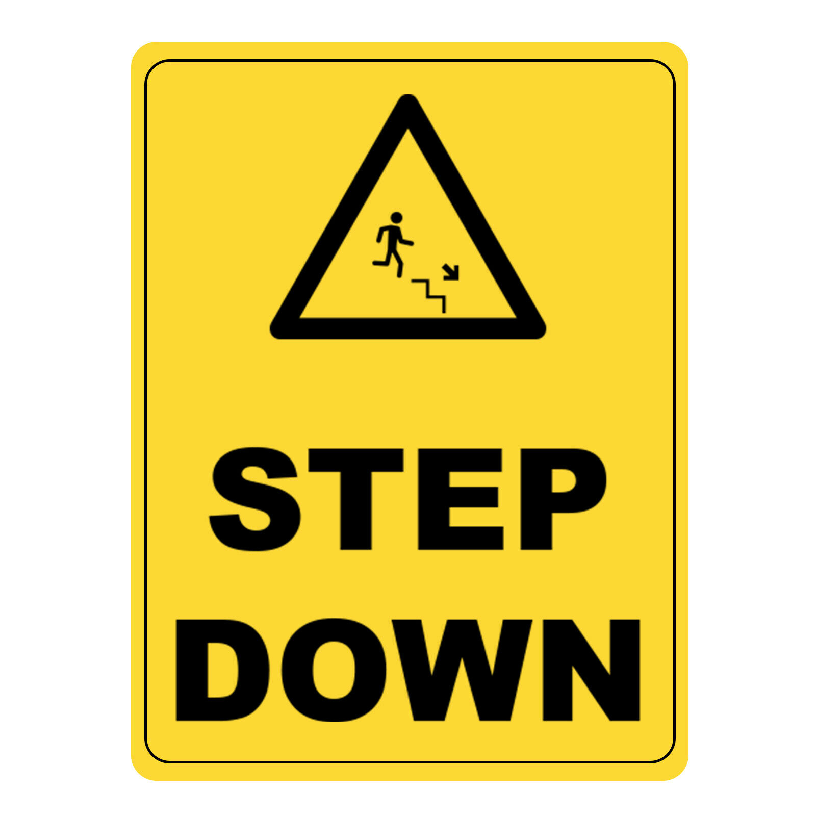 Step Down Warning Sign, Metal Aluminium UV Print Dangerous Safety Caution Sign
