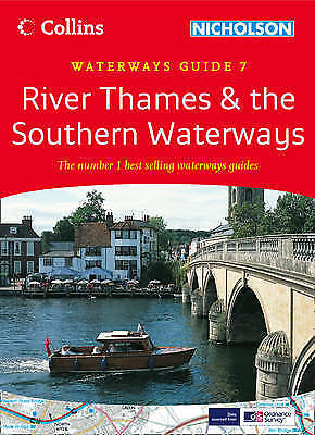 River Thames & the Southern Waterways: Waterways Guide 7 (Collins/Nicholson