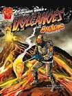 The Explosive World of Volcanoes: With Max Axiom Super Scientist by Katherine Krohn (Hardback, 2010)