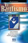 El Bautismo by B&H Espanol (Paperback / softback, 2013)