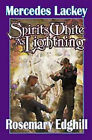 Spirits White as Lightning by Mercedes Lackey, Rosemary Edghill (Book, 2001)