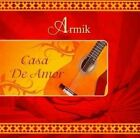 Casa De Amor 0829937715821 by Armik CD