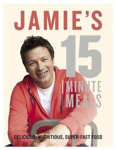 Jamies-15-Minute-Meals-by-Jamie-Oliver-New-Hardback-Book