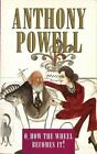 O How the Wheel Becomes it! by Anthony Powell (Paperback, 2015)
