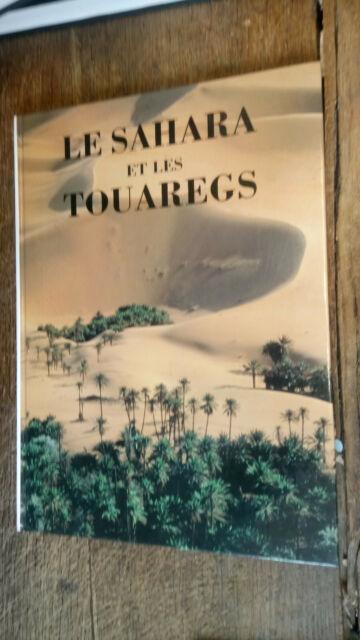 Le sahara et les touaregs Alain de Saint-Hilaire