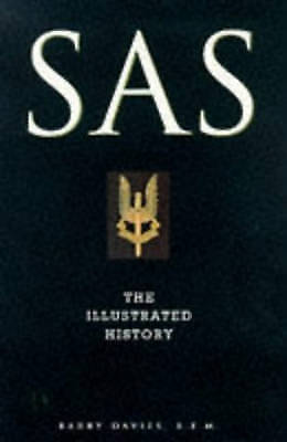 1 of 1 - SAS    THE ILLUSTRATED HISTORY...........BY BARRY DAVIES...