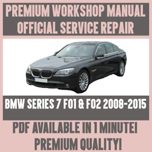 Workshop Manual Service Repair For Bmw 7 Series F01 F02 2008 2015 Ebay