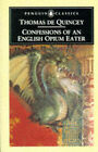 Confessions of an English Opium-eater by Thomas De Quincey, De Quincey (Paperback, 1971)
