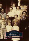 Monroe by Monroe Historical Society (Paperback / softback, 1998)