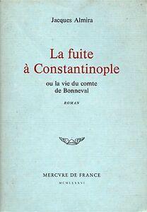 LA-FUITE-A-CONSTANTINOPLE-OU-LA-VIE-DU-COMPTE-DE-BONNEVAL-JACQUES-ALMIRA