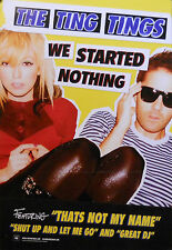TING TINGS, WE STARTED NOTHING POSTER (B9)