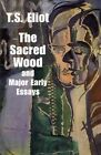 Sacred Wood & Major Early Essays by T S Eliot (Paperback, 2000)
