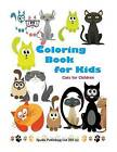 Coloring Book for Kids: Cats for Chidren by Spudtc Publishing Ltd (Paperback / softback, 2015)
