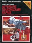 Chilton's Guide to Automatic Transmission Repair: 1974-80: American Car Transmissions and Transaxles by Chilton Automotive Books, Chilton, The Nichols/Chilton (Paperback, 1998)