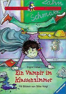 Ein Vampir im Klassenzimmer von Uebe, Ingrid | Buch | Zustand gut