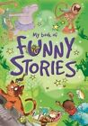 Funny Stories by Hachette Children's Group (Hardback, 2014)