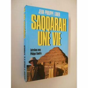 Saqqarah Une vie / Lauer, Jean-Philippe / Réf47060