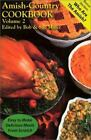 Amish Country Cookbook Vol. 2 (2001, Paperback)