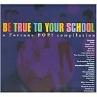 Various Artists - Be True To Your School (2008)
