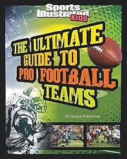 Ultimate Guide to Pro Football Teams (Sports Illustrated Kids: Ultimate Pro Guid