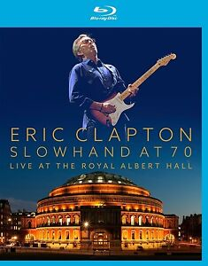 ERIC-CLAPTON-SLOWHAND-AT-70-LIVE-AT-THE-ROYAL-ALBERT-HALL-BLU-RAY-NEU