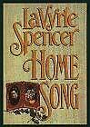 Home Song by Spencer, LaVyrle