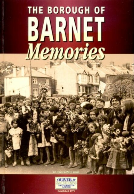 Memories of the Borough of Barnet by Gear, Dr Gillian (editor)  (softback)