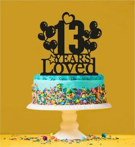 Image Is Loading 13th Birthday Loved Cake Topper 13 Years Old