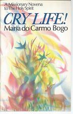 Cry Life A Missionary Novena To The Holy Spirit Maria do Carmo Bogo PB 1990