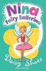 Nina Fairy Ballerina: Daisy Shoes by Anna Wilson (Paperback, 2006)