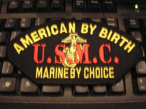 USMC MARINE BY CHOICE AMERICAN BY BIRTH BALL CAP PATCH