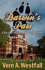Darwin's Paw: Life Is a Matter of Perspective by Vern A Westfall (Paperback / softback, 2013)