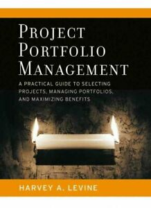 Project-Portfolio-Management-A-Practical-Guide-To-Selecting-Projects-Manag