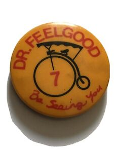 Dr Feelgood Vintage 1970s Badge Pin Button Punk New Wave Be Seeing You Promo