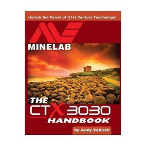 The-Minelab-CTX-3030-Metal-Detector-Handbook-by-Andy-Sabisch