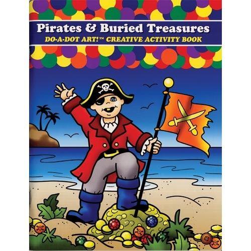 Do a Dot Art! Pirates & Buried Treasure Creative Activity Book