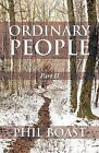 Ordinary People: Part II by Phil Boast (Paperback, 2014)