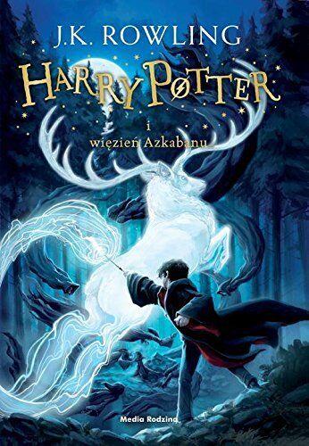Harry Potter i wiezien Azkabanu, J.K. Rowling, polska ksiazka, polish book