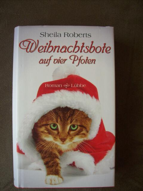 Weihnachtsbote auf vier Pfoten von Sheila Roberts (2013, Gebunden)