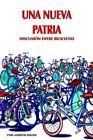 Una NUEVA Patria Discusion Entre BICICLETAS 9781425905255 by Joseph Adler Book