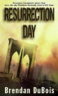 Resurrection Day by Brendan DuBois (Paperback, 2000)