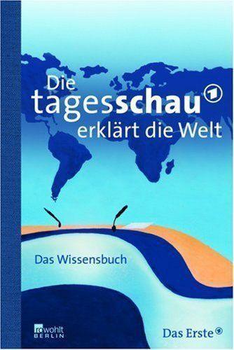 Die tagesschau erklärt die Welt  Das Wissensbuch  Taschenbuch ++Ungelesen++