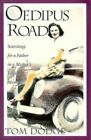 Oedipus Road by T Dodge (Paperback, 2006)
