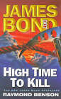 High Time to Kill by Raymond Benson (Paperback, 1999)