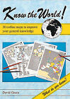 Know the World!: 30 Outline Maps to Improve Your General Knowledge by David Green (Paperback, 1993)