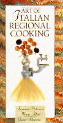 ART OF ITALIAN REGIONAL COOKING, Antonucci, Francesco, Used; Good Book