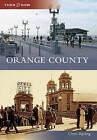 Orange County by Chris Epting (Paperback / softback, 2011)